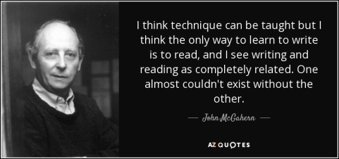 quote-i-think-technique-can-be-taught-but-i-think-the-only-way-to-learn-to-write-is-to-read-john-mcgahern-91-5-0549